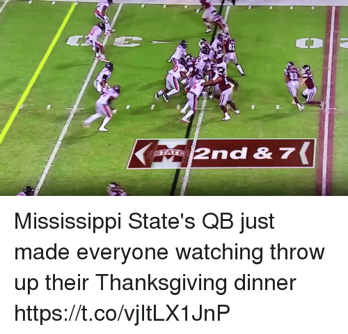 Football, Nfl, and Sports: 82  2nd& 7 Mississippi State's QB just made everyone watching throw up their Thanksgiving dinner https://t.co/vjItLX1JnP