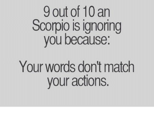 If a scorpio man ignores you