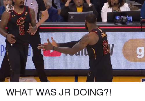 What, Was, and Doing: 9 WHAT WAS JR DOING?!