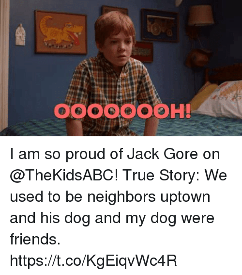 Friends, Memes, and True: 9000O00H! I am so proud of Jack Gore on @TheKidsABC! True Story: We used to be neighbors uptown and his dog and my dog were friends. https://t.co/KgEiqvWc4R
