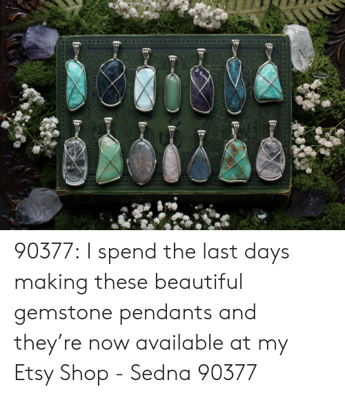 Gemstone: 90377:  I spend the last days making these beautiful gemstone pendants and they're now available at my Etsy Shop - Sedna 90377