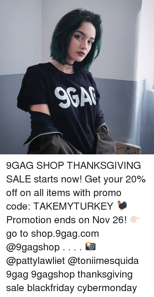 9gag, Memes, and Thanksgiving: 9GAG SHOP THANKSGIVING SALE starts now! Get your 20% off on all items with promo code: TAKEMYTURKEY 🦃 Promotion ends on Nov 26! 👉🏻go to shop.9gag.com @9gagshop . . . . 📸 @pattylawliet @toniimesquida 9gag 9gagshop thanksgiving sale blackfriday cybermonday