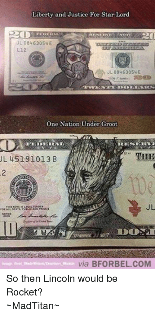 Wooki: Liberty and Justice For Star-Lord  UL 08463054 E  L12  JL 0846 3054 E  One Nation Under Groot  HER  L 45191013 B  via BFOR BEL COM  Drunken. Wookie So then Lincoln would be Rocket? ~MadTitan~