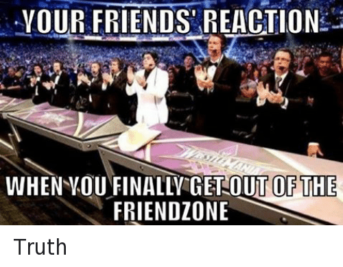 Getting out the friend zone