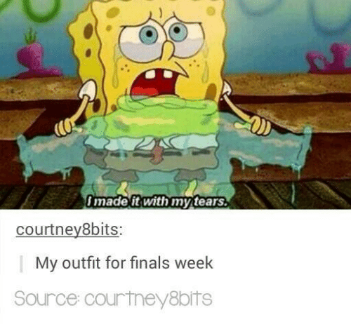 8bit: made it with my tears.  courtney 8bits:  My outfit for finals week  Source Courtney 8bits