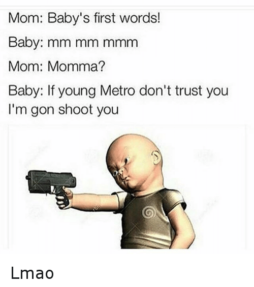 If Young Metro Dont Trust