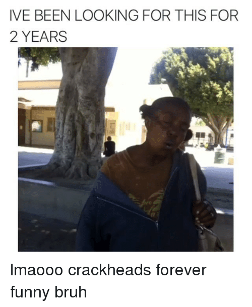 Funny Pictures Of Crackheads
