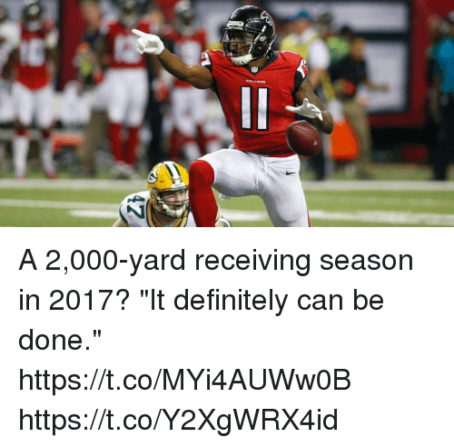 "Definitely, Memes, and 🤖: A 2,000-yard receiving season in 2017?  ""It definitely can be done."" https://t.co/MYi4AUWw0B https://t.co/Y2XgWRX4id"