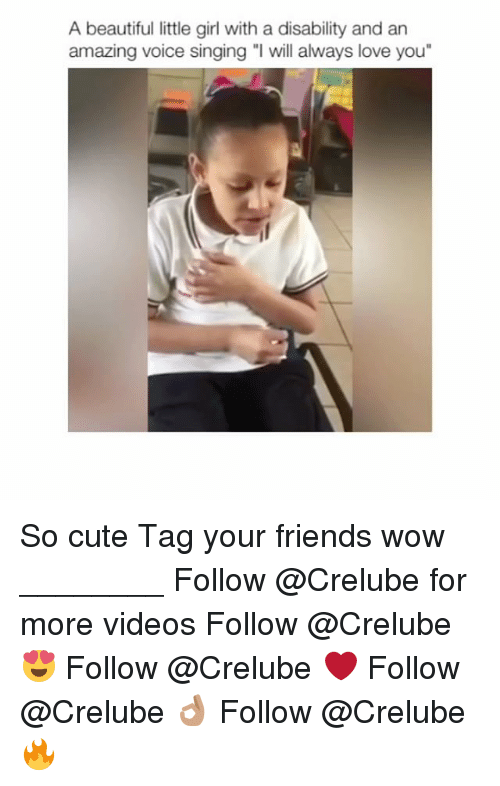 """Littles: A beautiful little girl with a disability and an  amazing voice singing """"l will always love you"""" So cute Tag your friends wow ________ Follow @Crelube for more videos Follow @Crelube 😍 Follow @Crelube ❤ Follow @Crelube 👌🏽 Follow @Crelube 🔥"""