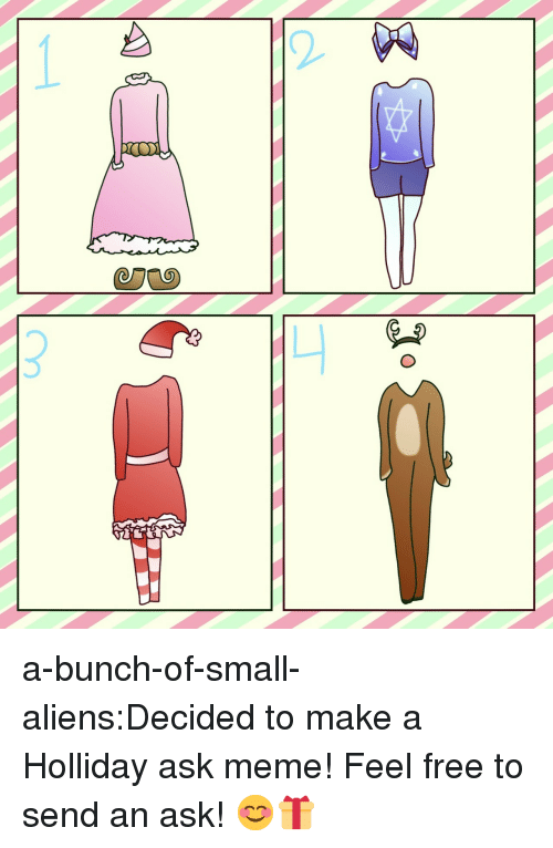 Meme, Target, and Tumblr: a-bunch-of-small-aliens:Decided to make a Holliday ask meme! Feel free to send an ask! 😊🎁