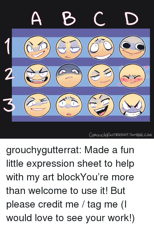 Love, Target, and Tumblr: A C D  3  GROUCAHGuTTERRAT Tu BuR.co grouchygutterrat:  Made a fun little expression sheet to help with my art blockYou're more than welcome to use it!But please credit me / tag me (I would love to see your work!)