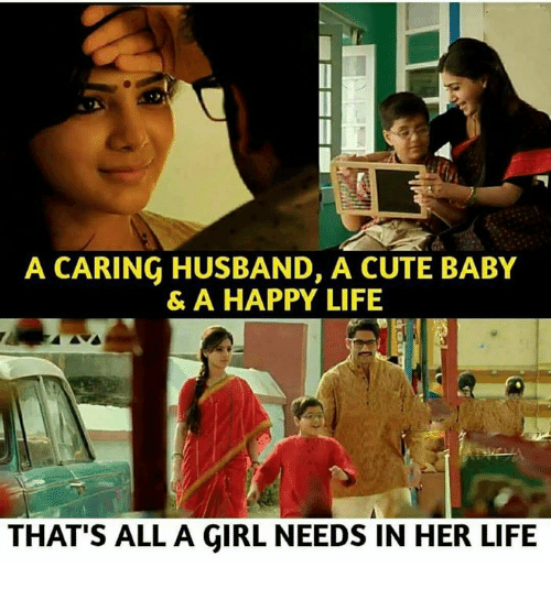 cute baby: A CARING HUSBAND, A CUTE BABY  & A HAPPY LIFE  THAT'S ALL A GIRL NEEDS IN HER LIFE