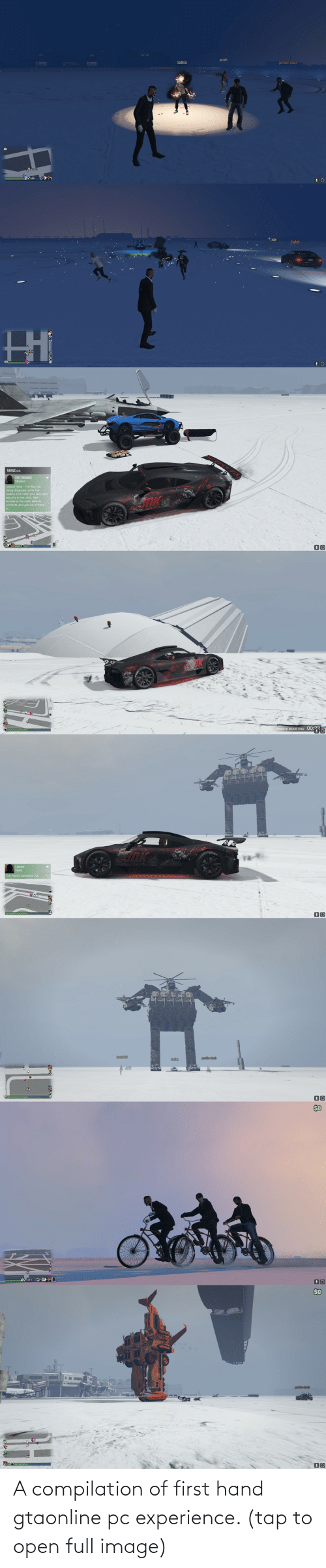 compilation: A compilation of first hand gtaonline pc experience. (tap to open full image)