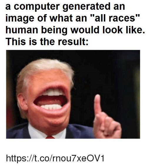 """Generated: a computer generated an  image of what an """"all races""""  human being would look like.  This is the result;  110 https://t.co/rnou7xeOV1"""