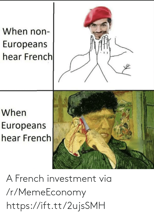 French: A French investment via /r/MemeEconomy https://ift.tt/2ujsSMH