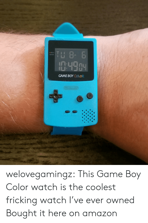 Amazon, Tumblr, and amazon.com: A GOMM  TH 8- 6  OWER  :49.04  GAME BOY COLOR  Condo  SELECT START welovegamingz: This Game Boy Color watch is the coolest fricking watch I've ever owned Bought it here on amazon