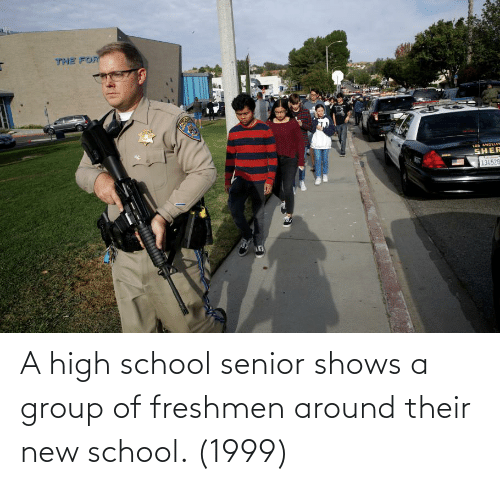 School: A high school senior shows a group of freshmen around their new school. (1999)