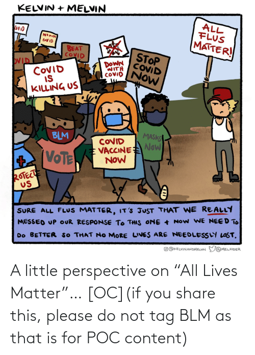 "Do Not: A little perspective on ""All Lives Matter""… [OC](if you share this, please do not tag BLM as that is for POC content)"