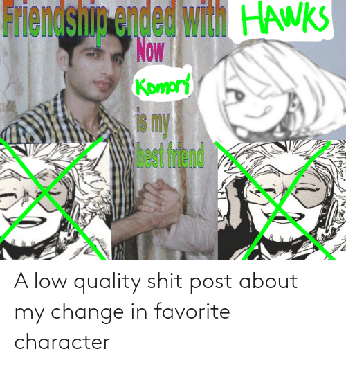 Favorite Character: A low quality shit post about my change in favorite character