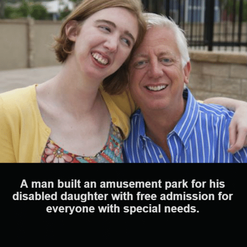 Special Needs: A man built an amusement park for his  disabled daughter with free admission for  everyone with special needs.