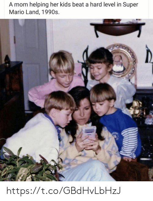 1990s: A mom helping her kids beat a hard level in Super  Mario Land, 1990s https://t.co/GBdHvLbHzJ