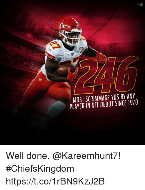 Memes, Nfl, and 🤖: (a  NFL  MOST SCRIMMAGE YDS BY ANY  PLAYER IN NFL DEBUT SINCE 1970 Well done, @Kareemhunt7! #ChiefsKingdom https://t.co/1rBN9KzJ2B