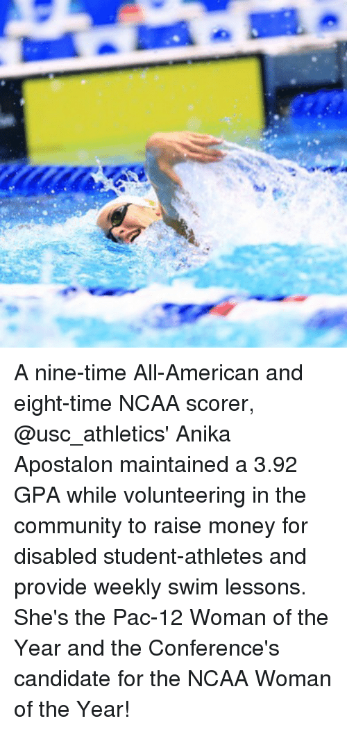 usc athletics: A nine-time All-American and eight-time NCAA scorer, @usc_athletics' Anika Apostalon maintained a 3.92 GPA while volunteering in the community to raise money for disabled student-athletes and provide weekly swim lessons. She's the Pac-12 Woman of the Year and the Conference's candidate for the NCAA Woman of the Year!