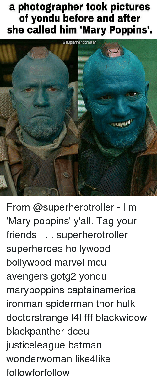 Batmane: a photographer took pictures  of yondu before and after  she called him Mary Poppins  esuperherotroller From @superherotroller - I'm 'Mary poppins' y'all. Tag your friends . . . superherotroller superheroes hollywood bollywood marvel mcu avengers gotg2 yondu marypoppins captainamerica ironman spiderman thor hulk doctorstrange l4l fff blackwidow blackpanther dceu justiceleague batman wonderwoman like4like followforfollow