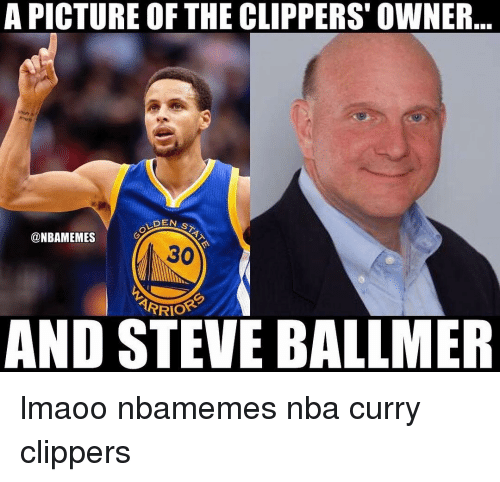 Steve Ballmer: A PICTURE OF THE CLIPPERS OWNER  DEAN s  @NBAMEMES  30  ARRIOR  AND STEVE BALLMER lmaoo nbamemes nba curry clippers