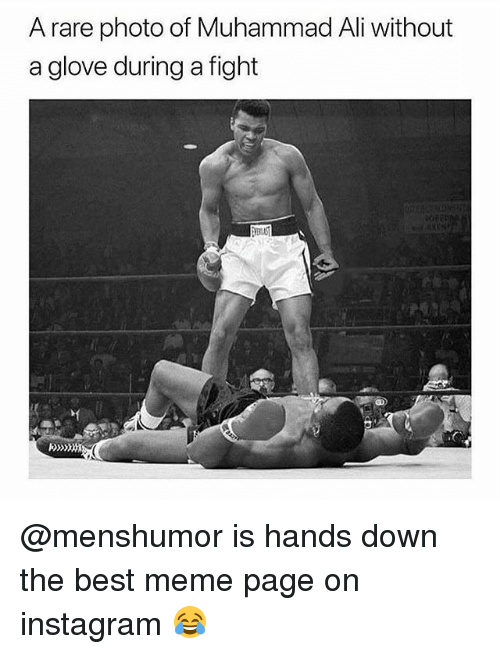 Ali, Instagram, and Meme: A rare photo of Muhammad Ali without  a glove during a fight @menshumor is hands down the best meme page on instagram 😂