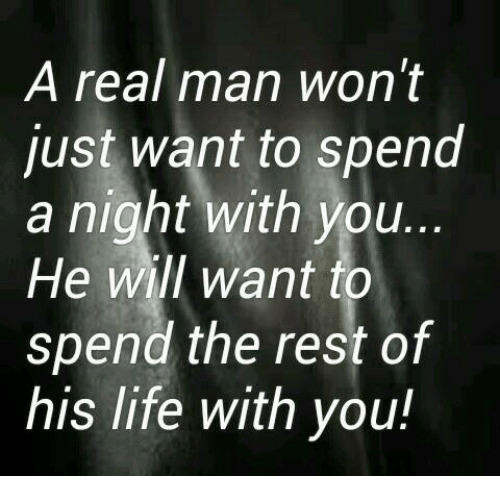 Nights With You: A real man won't  just want to spend  a night with you  He will want  to  spend the rest of  his life with you!