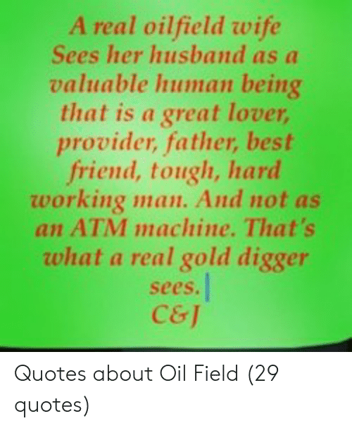 A Real Oilfield Wife Sees Her Husband as a Valuable Human ...