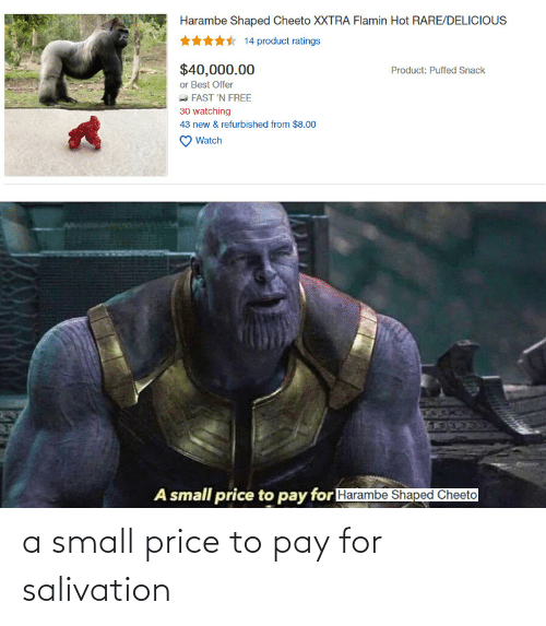 price: a small price to pay for salivation