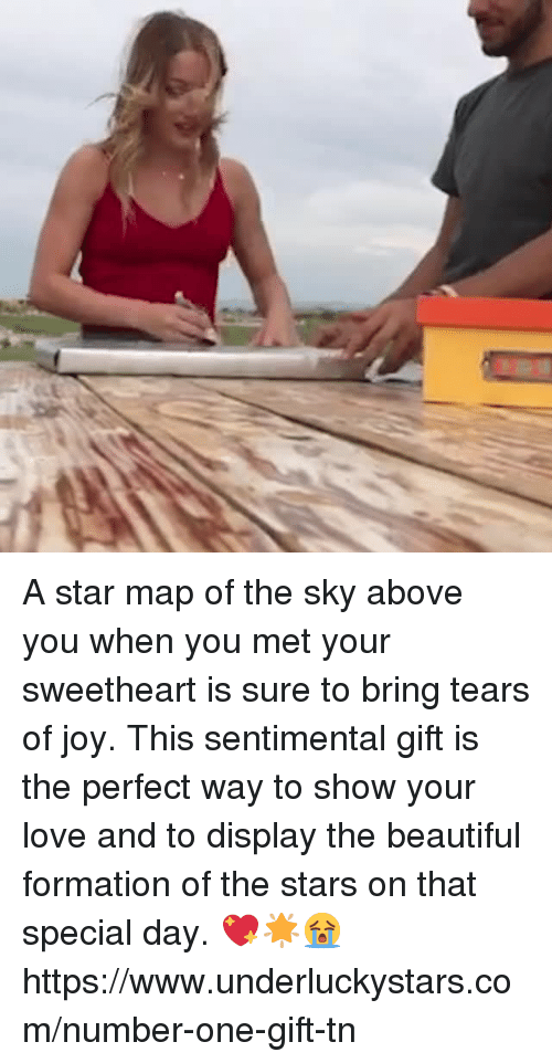 Beautiful, Love, and Formation: A star map of the sky above you when you met your sweetheart is sure to bring tears of joy. This sentimental gift is the perfect way to show your love and to display the beautiful formation of the stars on that special day. 💖🌟😭https://www.underluckystars.com/number-one-gift-tn