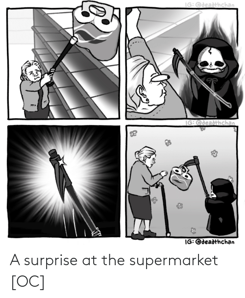 surprise: A surprise at the supermarket [OC]
