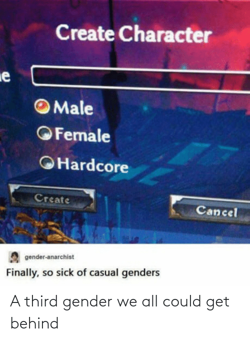 Third: A third gender we all could get behind