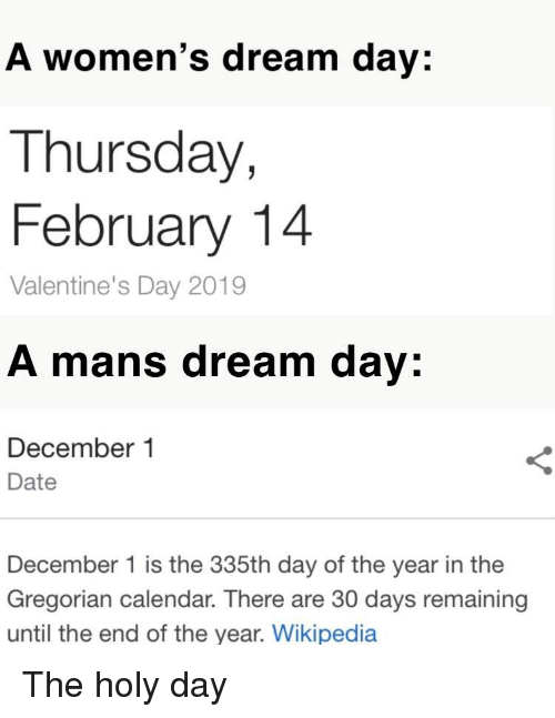 A Women S Dream Day Thursday February 14 Valentine S Day 2019 A Mans