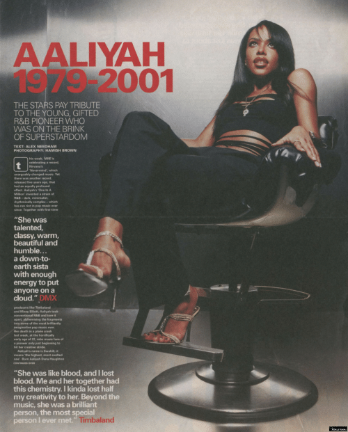 "Beautiful, Complex, and Dmx: AALIYAH  1979-2001  THE STARS PAY TRIBUTE  TO THE YOUNG, GIFTED  R&B PIONEER WHO  WAS ON THE BRINK  OF SUPERSTARDOM  TEXT: ALEX NEEDHAM  PHOTOGRAPHY: HAMISH BROWN  his week, NME is  celebrating a record,  Nirvana's  Nevermind, which  unarguably changed music. Yet  there was another record  released five years ago, that  had an equally profound  effect. Aaliyah's 'One In A  Million' invented a strain of  R&B - dark, minimalist,  rhythmically complex- which  has run riot in pop music ever  since. Together with first-time  ""She was  talented,  classy, warm,  beautiful and  humble.  a down-to-  earth sista  with enough  energy to put  anyone on a  cloud."" DMX  and Missy Elliott, Aaliyah took  conventional R&B and tore it  apart, alchemising the fragments  into some of the most brilliantly  imaginative pop music ever  Her death in a plane crash  last week, at the horrifically  early age of 22, robs music fans of  a pioneer only just beginning to  hit her creative stride.  Aaliyah's name is Swahili; it  means 'the highest, most exalted  one Born Aaliyah Dana Haughton  CONTINUES OVER  neans the highe  ""She was like blood, and I lost  blood. Me and her together had  this chemistry. I kinda lost half  my creativity to her. Beyond the  music, she was a brilliant  person, the most special  person I ever met.""  Timbaland  AALIYAH"