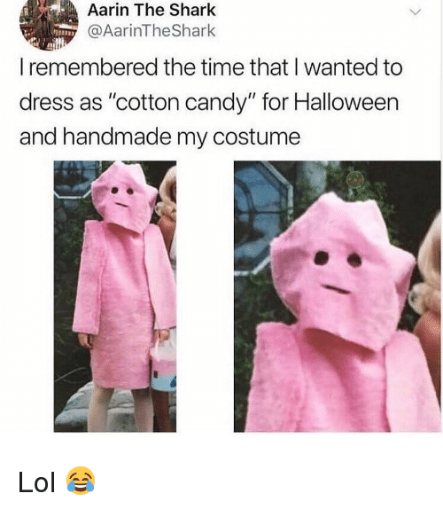 """Candy, Halloween, and Lol: Aarin The Shark  @AarinTheShark  I remembered the time that I wanted to  dress as """"cotton candy"""" for Halloween  and handmade my costume Lol 😂"""