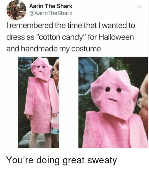 """Candy, Funny, and Halloween: Aarin The Shark  rinlheShar  I remembered the time that I wanted to  dress as """"cotton candy"""" for Halloween  and handmade my costume You're doing great sweaty"""