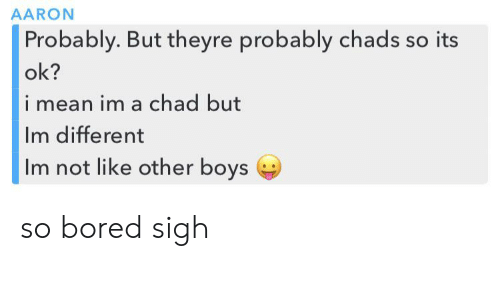 So mean why are boys Why are