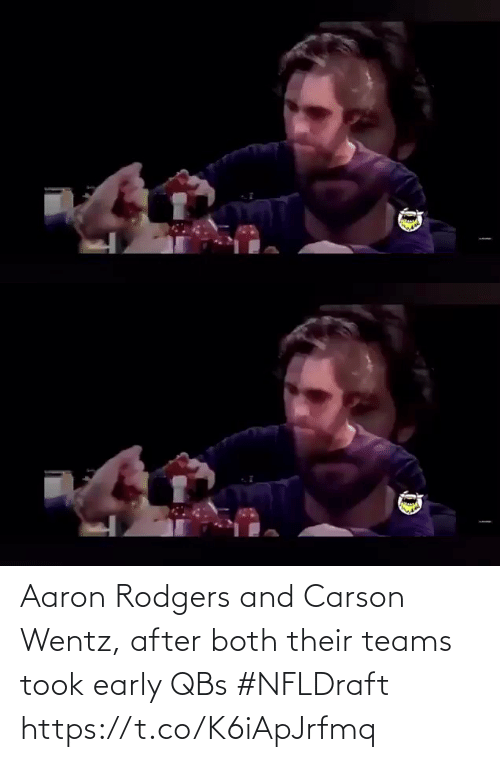 Both: Aaron Rodgers and Carson Wentz, after both their teams took early QBs #NFLDraft https://t.co/K6iApJrfmq