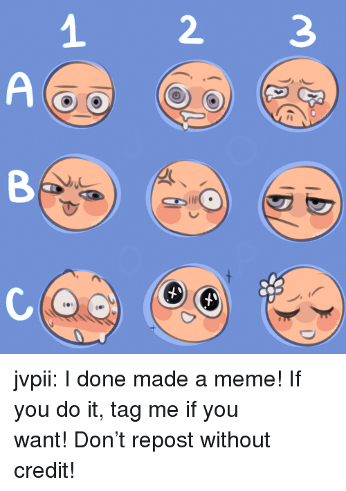 Meme, Target, and Tumblr: AB jvpii:    I done made a meme! If you do it, tag me if you want!Don't repost without credit!