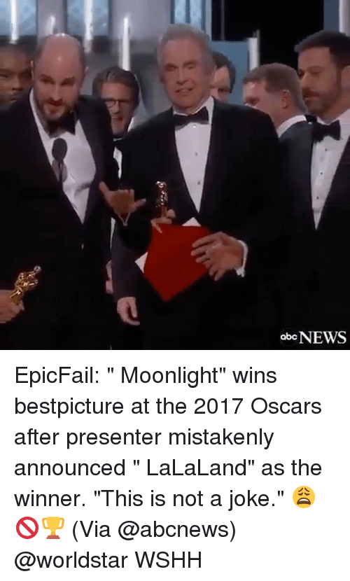 "Lalaland: abc NEWS EpicFail: "" Moonlight"" wins bestpicture at the 2017 Oscars after presenter mistakenly announced "" LaLaLand"" as the winner. ""This is not a joke."" 😩🚫🏆 (Via @abcnews) @worldstar WSHH"