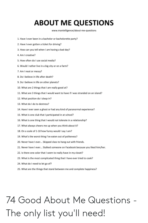 About Me Questions Wwwmantelligenceabout Me Questions 1 Have