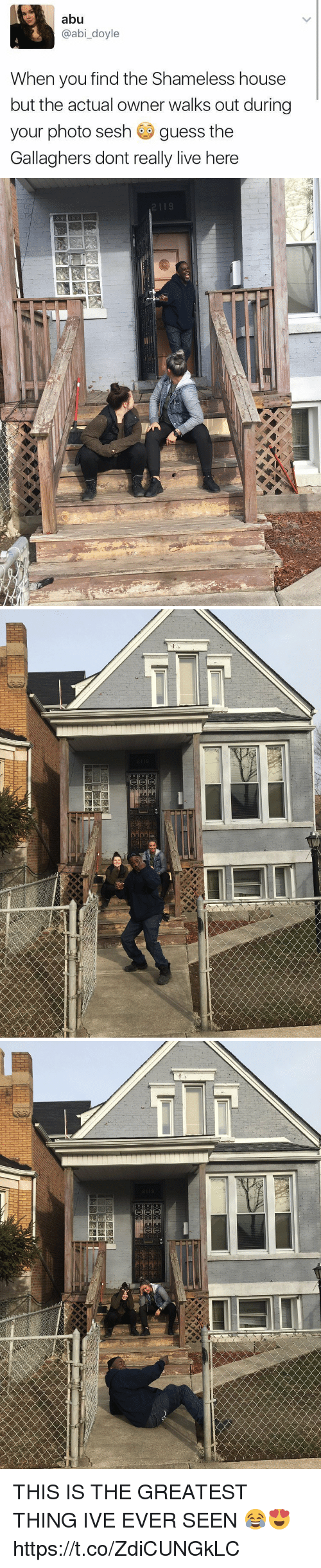 aby: abu  @abi_doyle  When you find the Shameless house  but the actual owner walks out during  your photo sesh guess the  Gallaghers dont really live here   2119 THIS IS THE GREATEST THING IVE EVER SEEN 😂😍 https://t.co/ZdiCUNGkLC