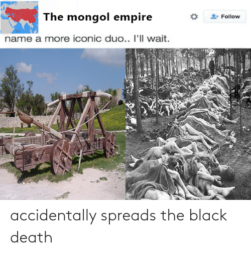 spreads: accidentally spreads the black death