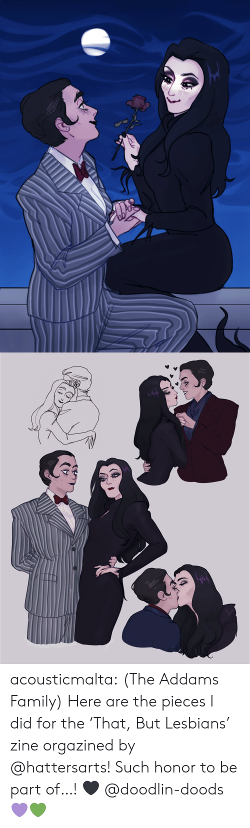 Family, Lesbians, and Tumblr: acousticmalta:   (The Addams Family) Here are the pieces I did for the 'That, But Lesbians' zine orgazined by @hattersarts! Such honor to be part of…! 🖤   @doodlin-doods 💜💚