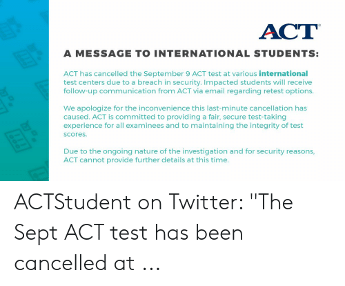 ACT a MESSAGE TO INTERNATIONAL STUDENTS ACT Has Cancelled the