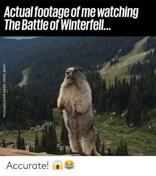 Actual Footage: Actual footage of me watching  The Battle of Winterfel Accurate! 😱😂